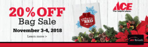 20% off bag event at ACE Hardware.