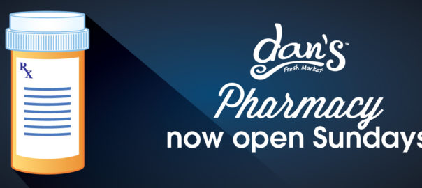 Dan's Pharmacy Now Open Sundays