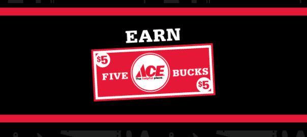 Earn ACE Bucks