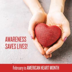 Feburary is American Heart Month