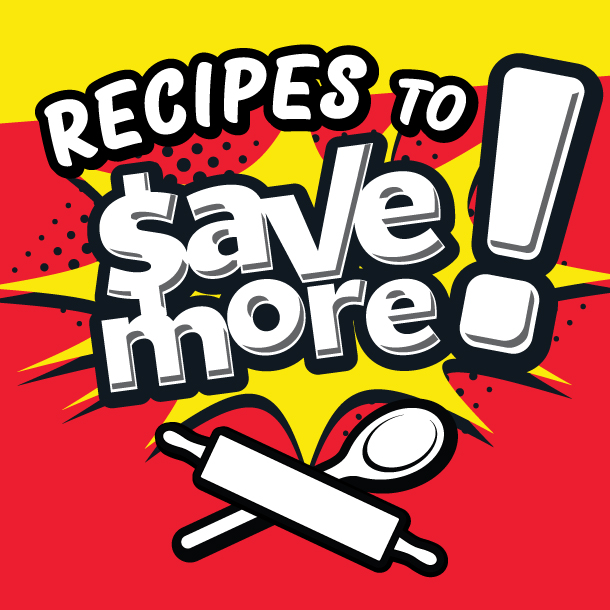 Recipes to Save More