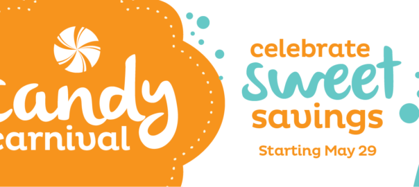 candy carnival - celebrate sweet savings starting may 29