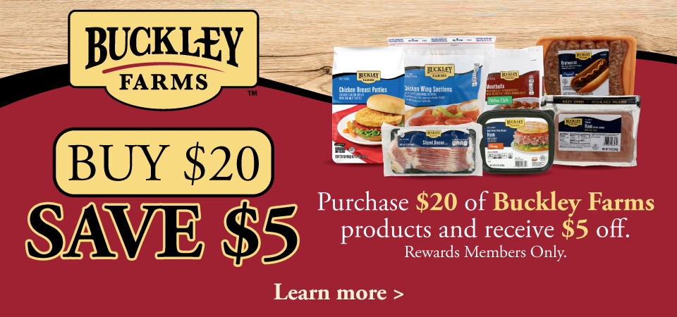 Buckley Farms Buy $20 Save $5 in the month of June