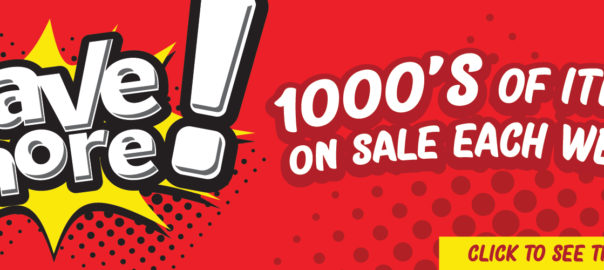 save more! 1000's of items on sale each week