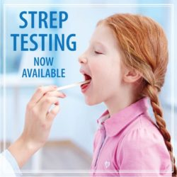 Strep Testing- No Appointment Needed!
