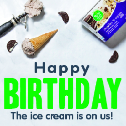 Happy birthday! The ice cream is on us!