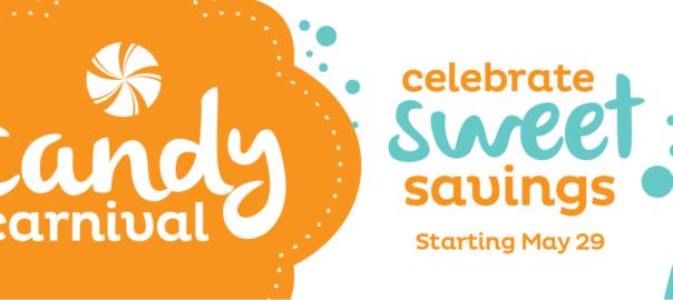 candy carnival - celebrate sweet savings starting may 29