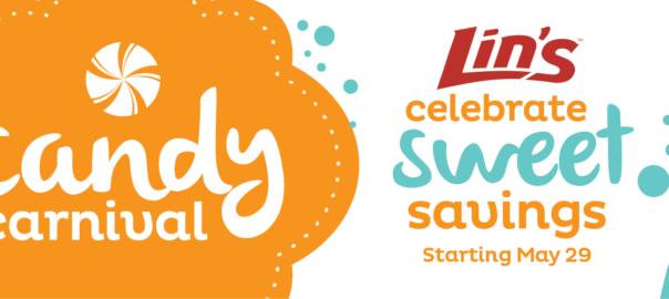 lin's candy carnival sweet savings may 29
