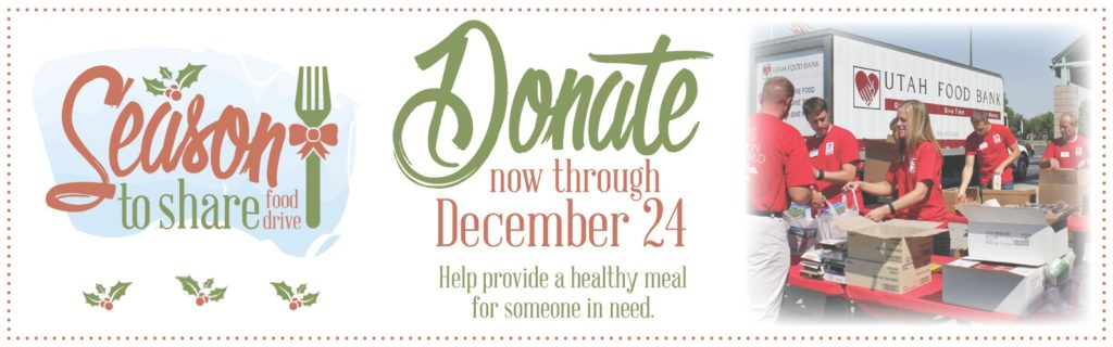 Season to share food drive Donate now through December 24 and help provide a healthy meal for someone in need