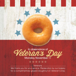 Complimentary Glazed Doughnut for Veterans on Veteran's Day